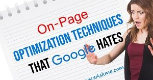 On-Page-Optimization-Techniques-Google-Hates