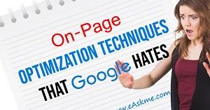 On-Page-Optimization-Techniques-Google-Hates